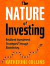The Nature of Investing (MP3): Resilient Investment Strategies Through Biomimicry