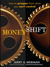 Moneyshift (MP3): How To Prosper From What You Can't Control