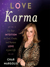 Love Karma (MP3): Use Your Intuition to Find, Create, and Nurture Love in Your Life