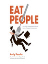 Eat People (MP3): An Unapologetic Plan for Entrepreneurial Success