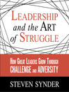 Leadership and the Art of Struggle (MP3): How Great Leaders Grow Through Challenge and Adversity
