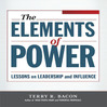 Elements of Power (MP3): Lessons On Leadership and Influence