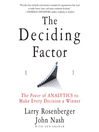 The Deciding Factor (MP3): The Power of Analytics to Make Every Decision a Winner