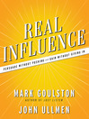Real Influence (MP3): Persuade Without Pushing and Gain Without Giving In