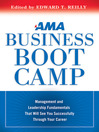 AMA Business Boot Camp (MP3): Management and Leadership Fundamentals That Will See You Successfully Through Your Career