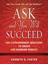 Ask and You Will Succeed (MP3): 1001 Extraordinary Questions to Create Life-Changing Results