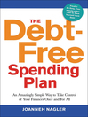 The Debt-Free Spending Plan (MP3): An Amazingly Simple Way to Take Control of Your Finances Once and For All