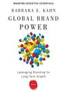 Global Brand Power (MP3): Leveraging Branding for Long-Term Growth