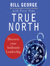 True North (MP3): Discover Your Authentic Leadership