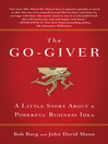 The Go-Giver (MP3): A Little Story About a Powerful Business Idea