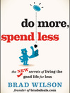 Do More, Spend Less (MP3): The New Secrets of Living the Good Life for Less