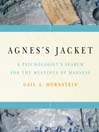Agnes's Jacket (MP3): A Psychologist's Search for the Meanings of Madness