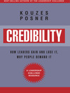 Credibility (MP3): How Leaders Gain And Lose It, Why People Demand It, Revised Edition