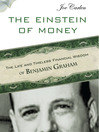 The Einstein of Money (MP3): The Life and Timeless Financial Wisdom of Benjamin Graham