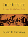The Offsite (MP3): A Leadership Challenge Fable
