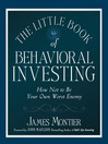 The Little Book of Behavioral Investing (MP3): How Not to Be Your Own Worst Enemy