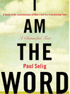I Am The Word (MP3): A Guide to the Consciousness of Man's Self in a Transitioning Time