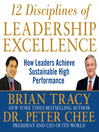 12 Disciplines of Leadership Excellence (MP3): How Leaders Achieve Sustainable High Performance