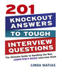 201 Knockout Answers To Tough Interview Questions (MP3): The Ultimate Guide To Handling The New Competency-Based Interview Style