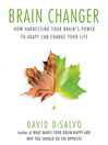 Brain Changer (MP3): How Harnessing Your Brain's Power to Adapt Can Change Your Life