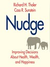 Nudge (Revised Edition) (MP3): Improving Decisions About Health, Wealth, and Happiness