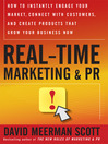 Real Time Marketing and PR (MP3): How to Earn Attention in Today's Hyper-Fast World