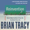 Reinvention (MP3): How To Make The Rest Of Your Life The Best Of Your Life