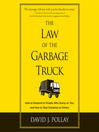 The Law of the Garbage Truck (MP3): Take Control of Your Life with One Decision
