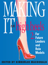 Making it in High Heels 2 (MP3): For Future Leaders and Role Models