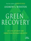 Green Recovery (MP3): Get Lean, Get Smart, and Emerge from the Downturn on Top
