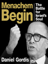 Menachem Begin (MP3): The Battle for Israel's Soul