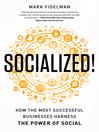 Socialized! (MP3): How the Most Successful Businesses Harness the Power of Social