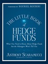 The Little Book Of Hedge Funds (Little Books. Big Profits) (MP3): What You Need To Know About Hedge Funds But The Managers Won't Tell You
