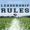 Leadership Rules (MP3): How To Become The Leader You Want To Be