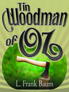 Tin Woodman of Oz (MP3): Oz Series, Book 12