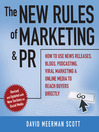 The New Rules of Marketing and PR (MP3): How to Use News Releases, Blogs, Podcasting, Viral Marketing and Online Media to Reach Buyers Directly