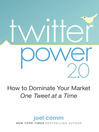 Twitter Power 2.0 (MP3): How to Dominate Your Market One Tweet at a Time