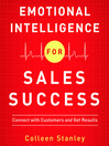 Emotional Intelligence For Sales Success (MP3): Connect With Customers and Get Results