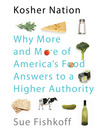 Kosher Nation (MP3): Why More and More of America's Food Answers to a Higher Authority