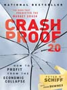 Crash Proof 2.0 (MP3): How to Profit From the Economic Collapse