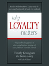 Why Loyalty Matters (MP3): The Groundbreaking Approach to Rediscovering Happiness, Meaning and Lasting Fulfillment in Your Life and Work