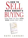 How to Sell When Nobody is Buying (MP3): And How to Sell Even More When They Are