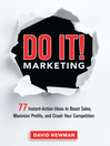 Do It! Marketing (MP3): 77 Instant-Action Ideas to Boost Sales, Maximize Profits, and Crush Your Competition