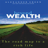 Beyond Wealth (MP3): The Road Map to a Rich Life