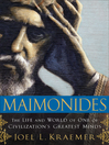 Maimonides (MP3): The Life and World of One of Civilization's Greatest Minds