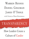 Transparency (MP3): How Leaders Create a Culture of Candor