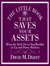 The Little Book That Saves Your Assets (MP3): How the Rich Stay Wealthy in Up and Down Markets