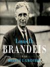 Louis D. Brandeis (MP3): A Life
