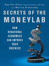 Secrets of the Moneylab (MP3): How Behavioral Economics Can Improve Your Business
