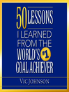 50 Lessons I Learned From the World's #1 Goal Achiever (MP3)